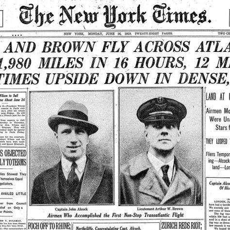 Alcock and Brown's tremendous achievement in flying across the Atlantic made headlines across the world in 1919 | New York Times