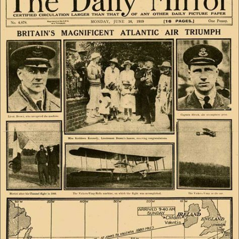 Front Page of Daily Mirror Announcing Alcock and Brown's Historic Flight, 1919. Caption is